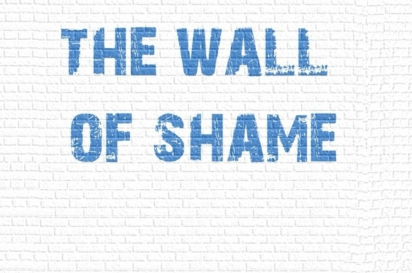 The Wall of Shame